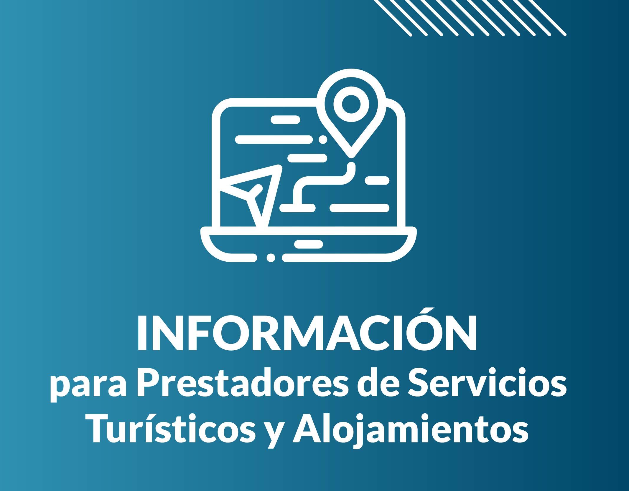 Información para Prestadores Turísticos y Alojamientos